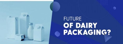 Milk Packaging for Distribution Past, Present and future